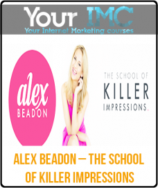 Alex Beadon – The School of Killer Impressions