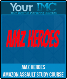 Amz Heroes – Amazon Assault Study Course