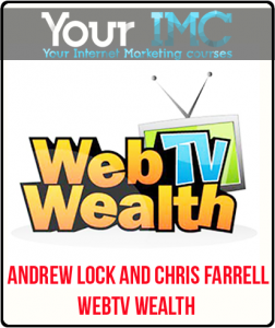 Andrew Lock and Chris Farrell – WebTV Wealth