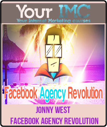 Jonny West – Facebook Agency Revolution