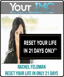 Rachel Feldman – Reset Your Life in Only 21 Days