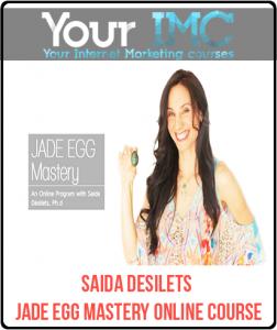 Saida Desilets – Jade Egg Mastery Online Course