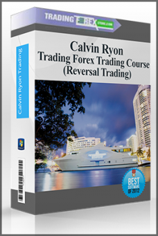 Calvin Ryon Trading Forex Trading Course (Reversal Trading)