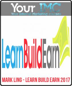 Mark Ling – Learn Build Earn 2017