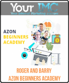 Roger and Barry – AZON BEGINNERS ACADEMY