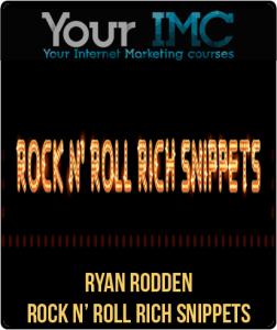 Ryan Rodden – Rock N' Roll Rich Snippets