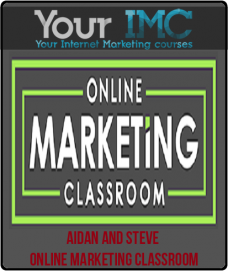 Aidan and Steve – Online Marketing Classroom