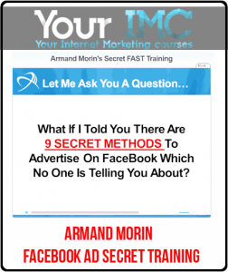 Armand Morin – Facebook Ad Secret Training