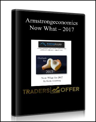Armstrongeconomics – Now What – 2017