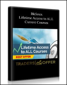 Bkforex – Lifetime Access to ALL Current Courses