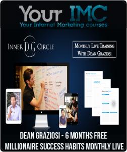 Dean Graziosi – 6 Months Free Millionaire Success Habits Monthly Live