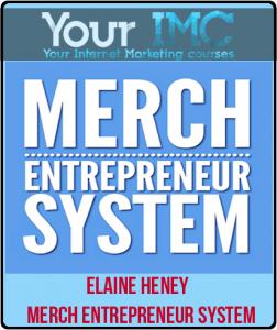 Elaine Heney – Merch Entrepreneur System
