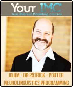 IQUIM – Dr Patrick – Porter Neurolinguistics Programming