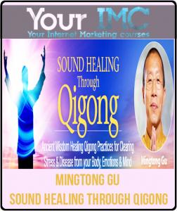 Mingtong Gu – Sound Healing Through Qigong