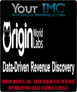 Origin World Lab – Data Science of Revenue Optimization