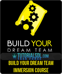Ben Adkin – Build Your Dream Team Immersion Course