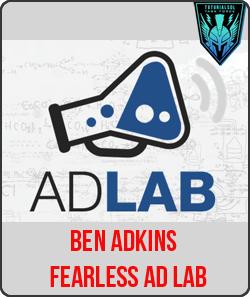 Ben Adkins – Fearless Ad Lab