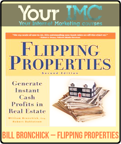 Bill Bronchick – Flipping Properties