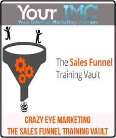 Crazy Eye Marketing – The Sales Funnel Training Vault