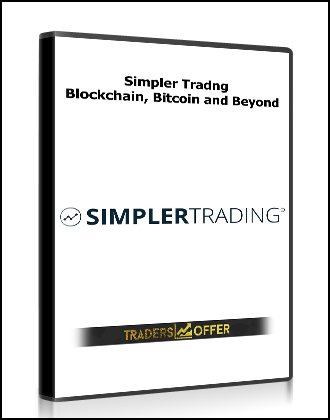 Simpler Tradng – Blockchain, Bitcoin and Beyond