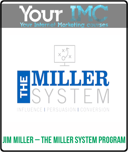 Jim Miller – The Miller System Program
