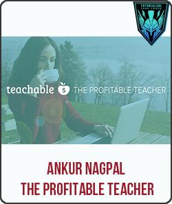 Ankur Nagpal – The Profitable Teacher