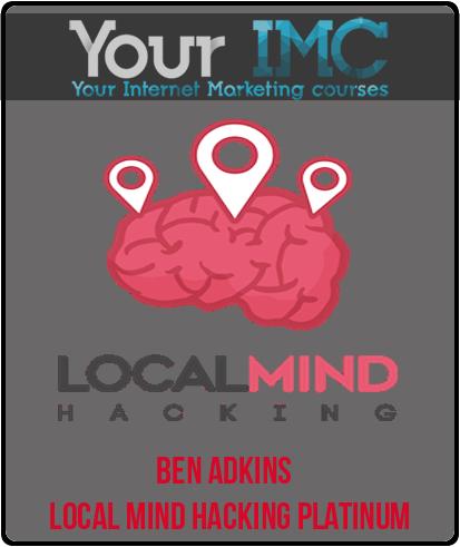 Ben Adkins – Local Mind Hacking Platinum