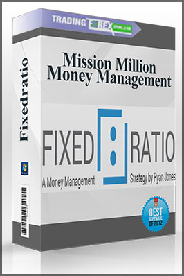 Fixedratio – Mission Million Money Management Course