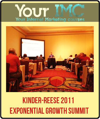 Kinder-Reese 2011 Exponential Growth Summit