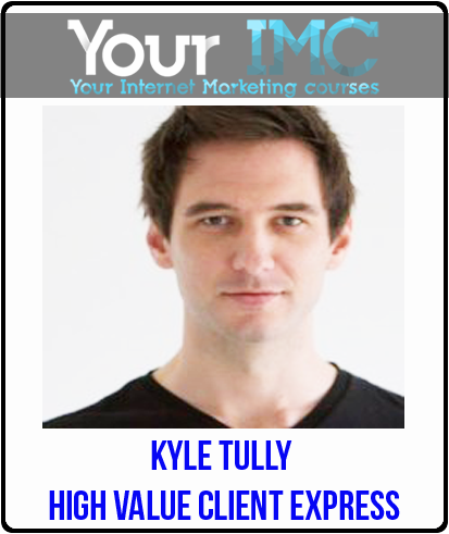 Kyle Tully – High Value Client Express