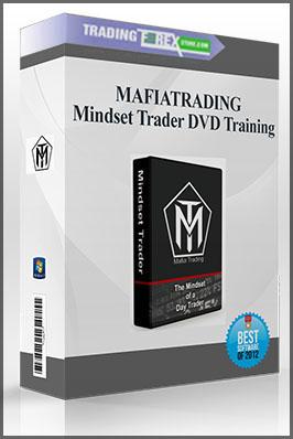 MAFIATRADING – Mindset Trader DVD Training