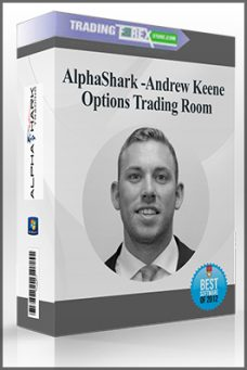 AlphaShark – Andrew Keene – Options Trading Room