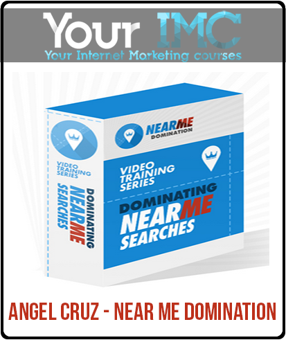 Angel Cruz – Near Me Domination