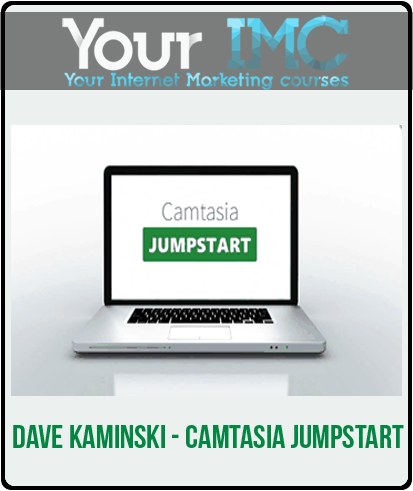 Dave Kaminski – Camtasia Jumpstart