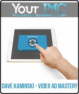 Dave Kaminski – Video Ad Mastery
