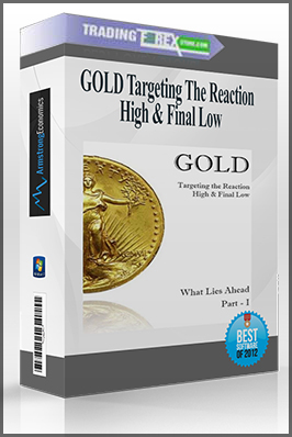 GOLD Targeting The Reaction High & Final Low