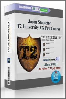 Jason Stapleton – T2 University FX Pro Course