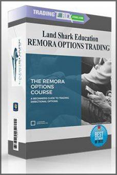 Land Shark Education – REMORA OPTIONS TRADING
