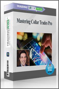 Mastering Collar Trades Pro