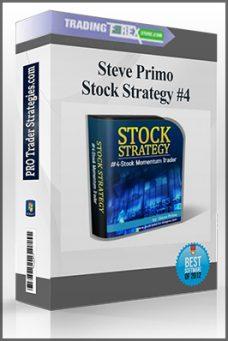 Steve Primo – Stock Strategy #4