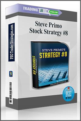 Steve Primo – Stock Strategy #8