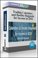 Trading Calendars and Double Diagonals for Income in 2016