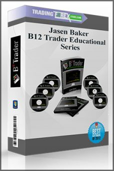 Jasen Baker – B12 Trader Educational Series