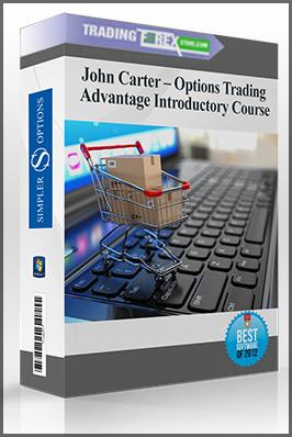 John Carter – Options Trading Advantage (OTA) Introductory Course