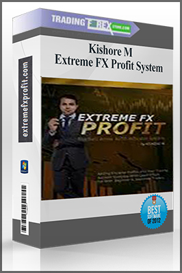 Kishore M – Extreme FX Profit System