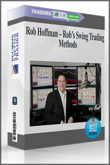 Rob Hoffman – Rob's Swing Trading Methods