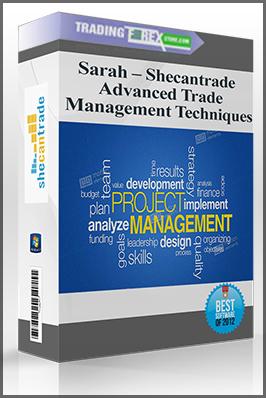 Sarah – Shecantrade – Advanced Trade Management Techniques