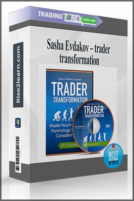 Sasha Evdakov – trader transformation