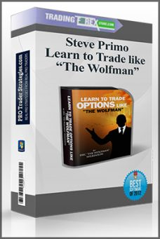 "Steve Primo – Learn to Trade like ""The Wolfman"""