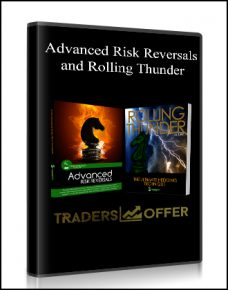 Advanced Risk Reversals and Rolling Thunder